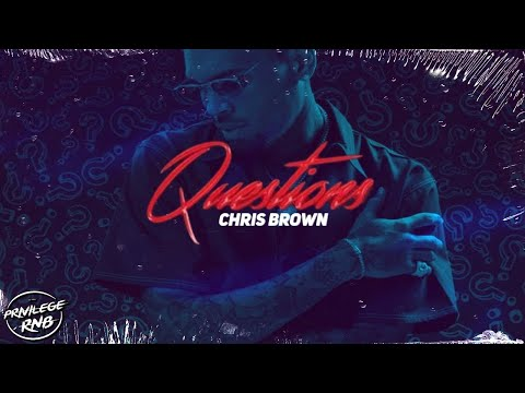 Download Chris Brown - Questions (Lyrics) Mp4 HD Video and MP3