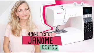 Nine testet Janome DC7100 / Nähmaschinentest //delari