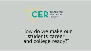 How do we make our students career and college ready?