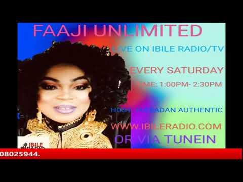 FAAJI UNLIMITED WITH IYABADAN AUTHENTIC 20/4/19