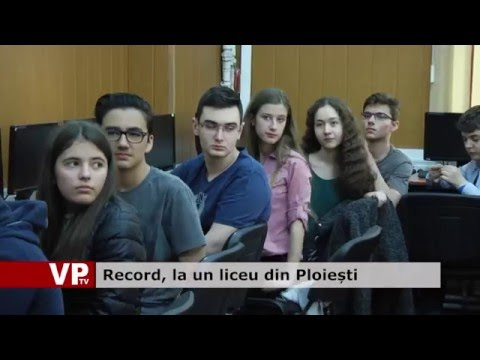 Record, la un liceu din Ploiești