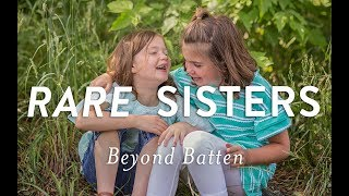 One Billion Stories: Rare Sisters