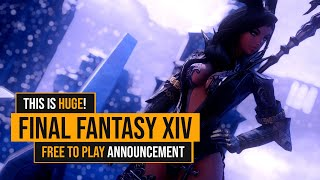 FINAL FANTASY XIVS HUGE FREE TO PLAY ANNOUNCEMENT!