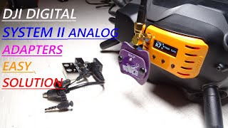 2 Easy Analog Adapter Solution For DJI Digital System