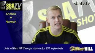 Watch Chelsea Vs Norwich LIVE Betting Odds