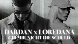 Musik-Video-Miniaturansicht zu GIB MIR NICHT DIE SCHULD Songtext von Dardan & Loredana