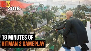 18 Minutes of Hitman 2 Gameplay