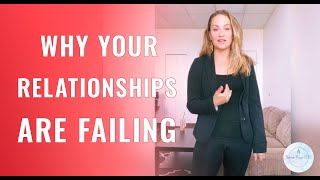 Why Your Relationships Suck (Video)