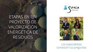 Webinar: Etapas de un proyecto de valorización energética de residuos