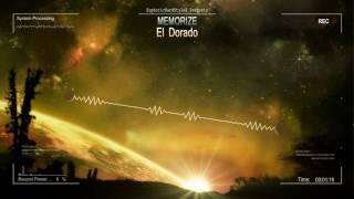 Memorize - El Dorado [HQ Edit]