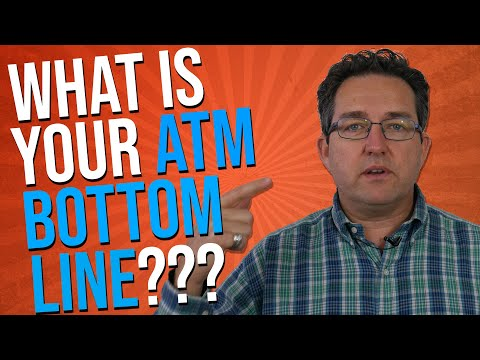 What Is Your ATM Bottom Line?