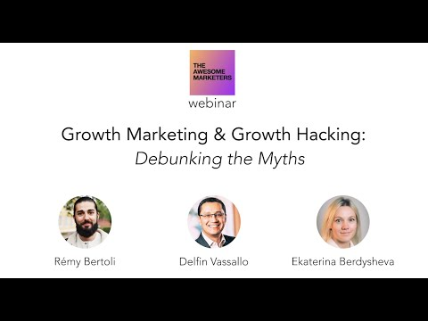 Growth Marketing & Growth Hacking – Debunking the myths