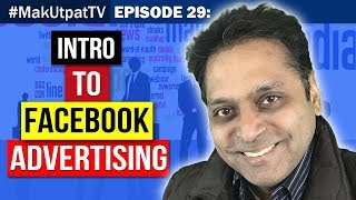 MakUtpatTV Episode 29: Intro to Facebook Advertising