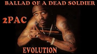 Tupac Shakur | Ballad Of A Dead Soldier | The Evolution of 2PAC