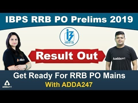IBPS RRB PO Prelims Result Out | Get Ready For RRB PO Mains 2019