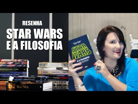 Resenha - Star Wars e a Filosofia