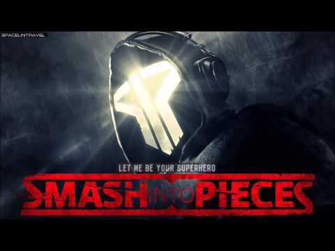 Smash Into Pieces  - Let Me Be Your Superhero
