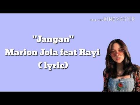 Marion Jola feat. Rayi - Jangan (lyric)