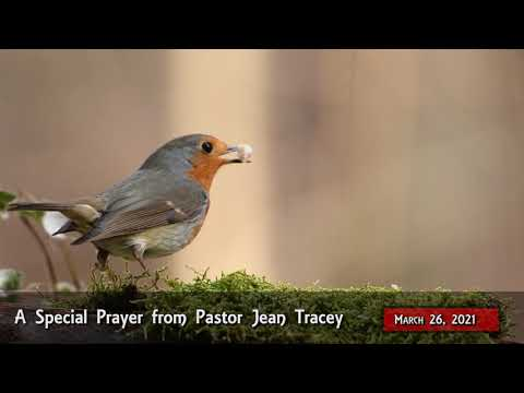 2021-Mar-26 - Pastor Jean Tracey Prayer