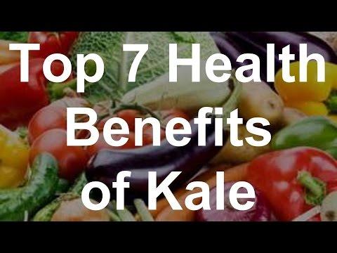 Video Top 7 Health Benefits of Kale