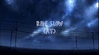 Ride Slow, By Russ KARAOKE