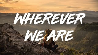 Oh Gravity   Wherever We Are (lyrics) - YouTube