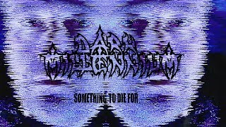 DARK MILLENNIUM - Something to die for (Official)