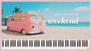 (솔로) 🏖 [태연 - Weekend] 피아노 튜토리얼!