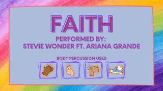 Faith (Stevie Wonder Ft. Ariana Grande) Body Percussion Rhythm Play Along