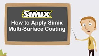 Apply Simix Multi Surface Coating