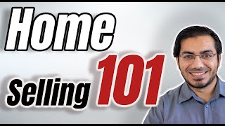 Home Selling 101 | Home Seller Advice | Home Selling Tips