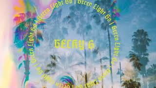 Green Light Go-Becky G Clean
