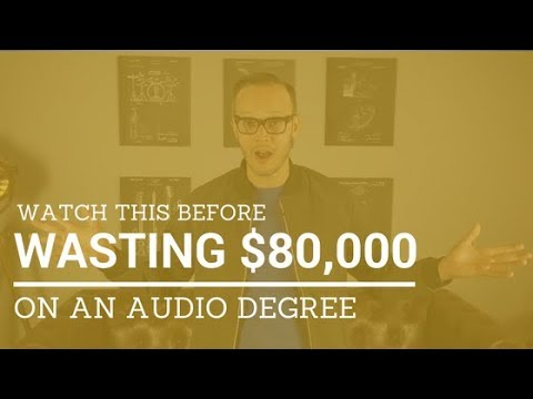 Why A Degree In Audio Production Is a Waste of Money