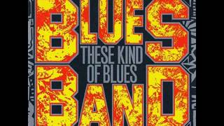The Blues Band - That's It, I Quit
