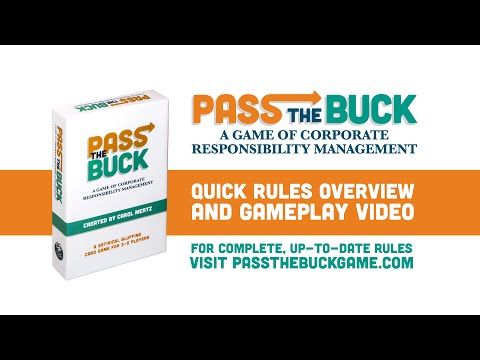 Pass the Buck: A Game of Corporate Responsibility Management Quick Rules Overview and Gameplay Video