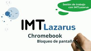 IMTLazarus: Bloqueo de pantalla - sesión de trabajo.