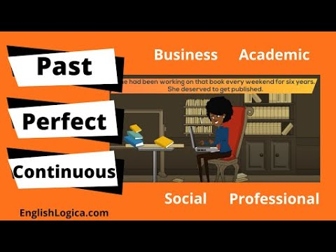 How to Use the Past Perfect Continuous