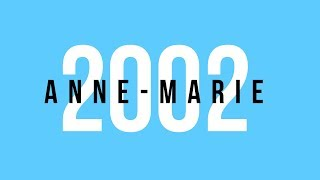 anne marie feat ed sheeran 2002 lyrics - TH-Clip