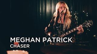 Meghan Patrick | Chaser | First Play Live