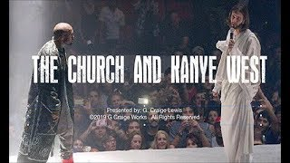 G. Craige Lewis Teaches About The Church And Kanye West