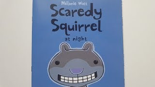 Scaredy Squirrel at Night by Melanie Watt - Read Aloud