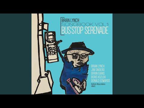 Bus Stop Serenade (Take 1) (feat. Jim Snidero, Orrin Evans, Boris Kozlov & Donald Edwards)