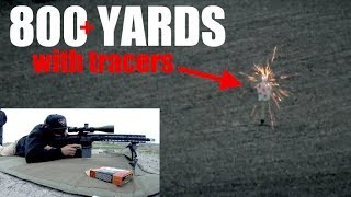 Shooting 308 tracers at 800 yards with the AR10!