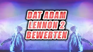 DAT ADAM   Lennon 2 (HYDRA 3D)  Ich Bewerte MUSIK