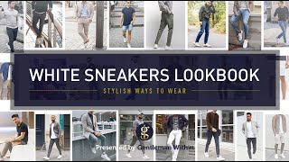 WHITE SNEAKER OUTFITS For Guys | Casual Mens Fashion & Style Inspiration