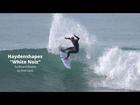 """Haydenshapes """"White Noiz"""" Surfboard Review by Noel Salas Ep 98"""