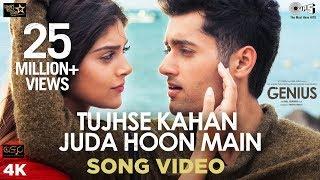 Tujhse Kahan Juda Hoon Main Song Video - Genius | Utkarsh, Ishita | Himesh,  Neeti, Vineet