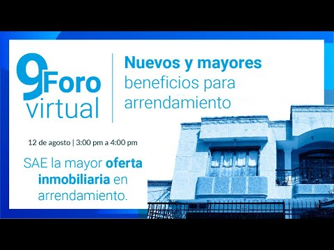 9 Foro Virtual - Nuevos y mayores beneficios para arrendamiento