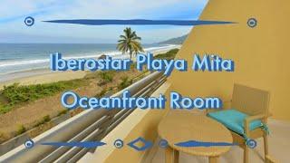 Oceanfront Room @ Iberostar Playa Mita