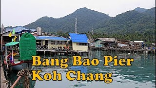 Bang Bao Pier, Koh Chang, Thailand